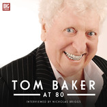 Tom Baker at 80 - Out Now!