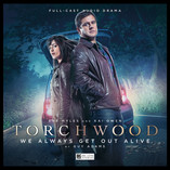 Torchwood: We Always Get Out Alive