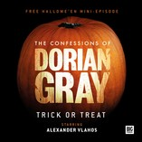 The Confessions of Dorian Gray – Trick or Treat