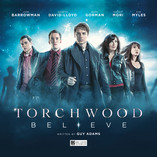 Torchwood: Believe – out now