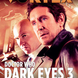 Have You Seen Big Finish's Vortex Magazine?