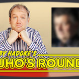 Toby Hadoke's Who's Round 100 (December #24)