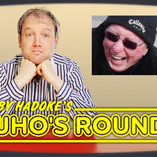 Toby Hadoke's Who's Round 106 (February #01)