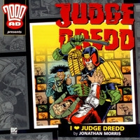 Judge Dredd: I Love Judge Dredd