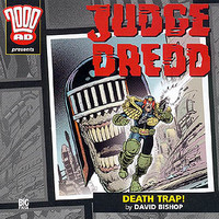 Judge Dredd: Death Trap!