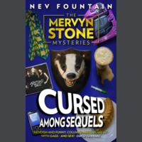 The Mervyn Stone Mysteries: Cursed Among Sequels (Paperback)