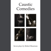 Caustic Comedies - Limited Edition Leatherbound and Signed