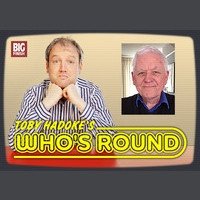 Toby Hadoke's Who's Round #70 - Philip Martin (part 2)