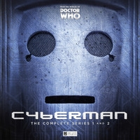 Cyberman - The Complete Series 1 & 2