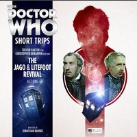 The Jago & Litefoot Revival - Act One