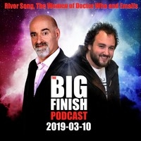 Big Finish Podcast 2019-03-10 River Song, The Women of Doctor Who and Emails