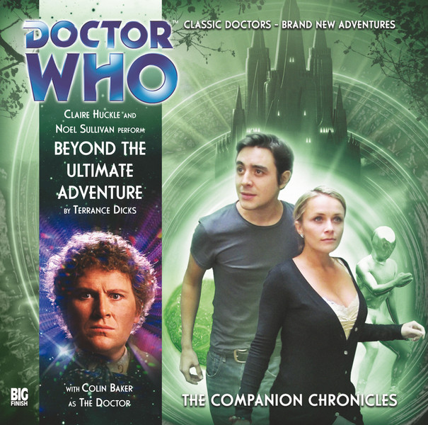 Doctor Who - The Companion Chronicles - Beyond the Ultimate Adventure - Download