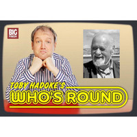 Toby Hadoke's Who's Round 24 - Ian Fraser
