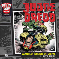 Judge Dredd: Wanted - Dredd or Alive