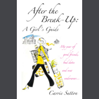 After the Break-Up - A Girl's Guide