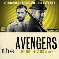 BF - The Avengers - Lost Files - Volume 6 - Steed and Keel - John Dorney, Rae Leaver, Ian Potter