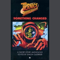 Bernice Summerfield: Something Changed