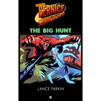 Bernice Summerfield: The Big Hunt