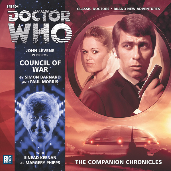 Doctor Who Companion Chronicles 7.12 - Council of War - Simon Barnard and Paul Morris