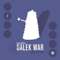 Dalek Empire 2: Dalek War - Chapter 2