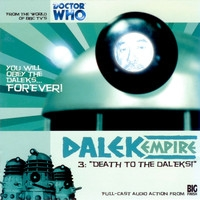"Dalek Empire: ""Death to the Daleks!"""