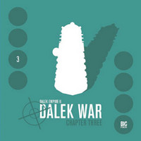 Dalek Empire 2: Dalek War - Chapter Three
