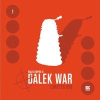 Dalek Empire 2: Dalek War - Chapter 1