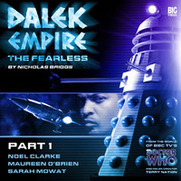 Dalek Empire 4: The Fearless Part 1
