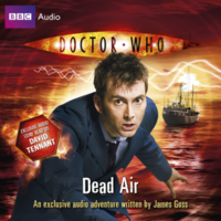 Doctor Who: Dead Air - 10th Doctor