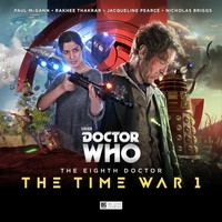 The Eighth Doctor - The Time War 1