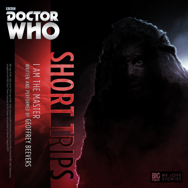 Doctor Who Short Trips: I am the Master