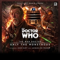 The War Doctor Volume 01: Only The Monstrous