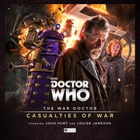 The War Doctor Series 04: Casualties of War
