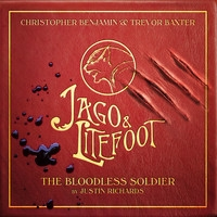 Jago & Litefoot: The Bloodless Soldier