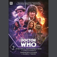 Doctor Who - Novel Adaptations Volume 2: Damaged Goods / The Well-Mannered War - Special Edition
