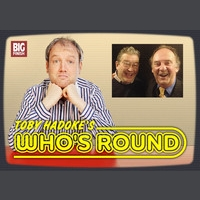 Toby Hadoke's Who's Round 12 - Clive Doig and Paul Cole