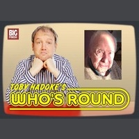 Toby Hadoke's Who's Round 22 - Gordon Sterne and Colin Mapson