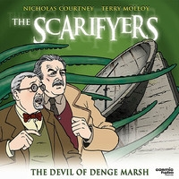 The Scarifyers: The Devil of Denge Marsh