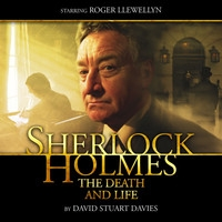 Sherlock Holmes: The Death and Life