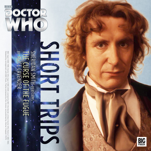 Doctor Who Short Trips 6.04 The Curse of the Fugue - Alice Cavander