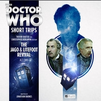 The Jago & Litefoot Revival - Act Two