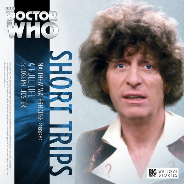 Doctor Who Short Trips 6.09 A Full Life - Joseph Lidster