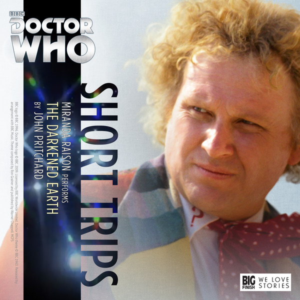 Doctor Who - Short Trips - 8.07 - The Darkened Earth - John Pritchard