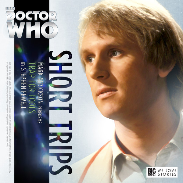 Doctor Who - Short Trips - 8.05 - Trap For Fools - Stephen Fewell