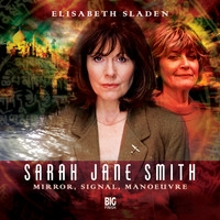 Sarah Jane Smith: Mirror, Signal, Manoeuvre