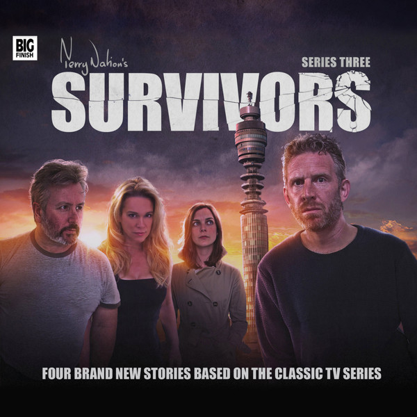 Big Finish Survivors Series 3 - Jonathan Morris, Simon Clark, Andrew Smith, Matt Fitton