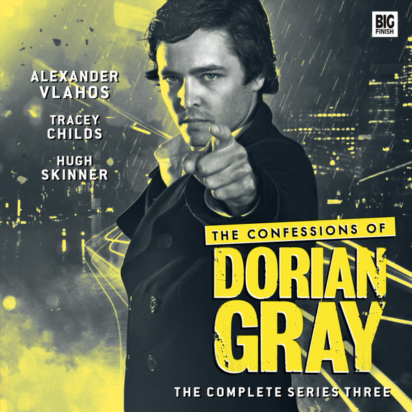 The Confessions of Dorian Gray Series 3 - Big Finish