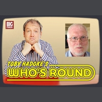 Toby Hadoke's Who's Round 47 - BBC Tech Ops Reunion and Nicola Bryant