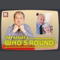Toby Hadoke's Who's Round 27 - Ray Lonnen and Tara Ward