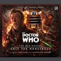 The War Doctor 1: Only The Monstrous